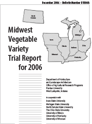 Midwest Vegetable Trial Report for 2006