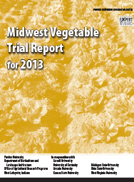 Midwest Vegetable Trial Report for 2013