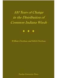 100 Years of Change in the Distribution of Common Indiana Weeds (hardback)