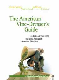 The American Vine-Dresser's Guide: Cultivation of the Vine and the Process of Wine Making in the United States (hardback)