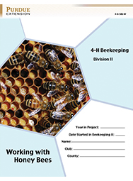 Indiana 4-H Beekeeping Division II: Working with Honey bees