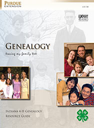 Genealogy: Tracing My Family Tree (Indiana 4-H Genealogy Resource Guide)
