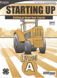 Starting Up: Getting to Know Your Tractor, Level A