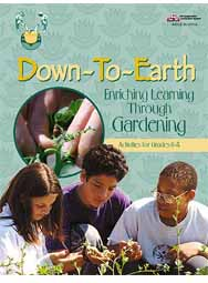 Down-to-Earth: Gardening in the Classroom