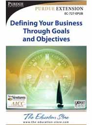 Defining Your Business Through Goals and Objectives: First Steps for New Entrepreneurs (EPUB format)