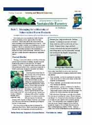 A Landowner's Guide to Sustainable Forestry: Part 7: Managing for a Diversity of Value-Added Forest Products