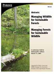 Managing Wildlife for Sustainable Forests/Managing Forests for Sustainable Wildlife, Conference Abstracts