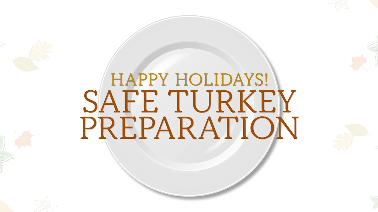 Safe Turkey Preparation for the Holidays