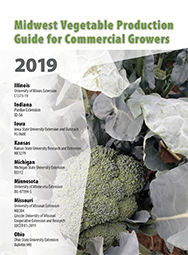 Midwest Vegetable Production Guide for Commercial Growers 2019