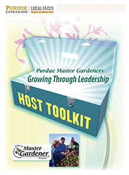 Purdue Master Gardeners Growing Through Leadership Host Toolkit