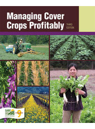 Managing Cover Crops Profitably, 3rd Edition
