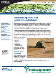 Soybean Production Systems: Forward Pricing Practices of Indiana Soybean Producers